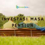 Investasi masa pensiun