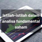 Istilah-istilah dalam analisa fundamental saham