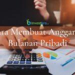 cara membuat anggaran bulanan pribadi