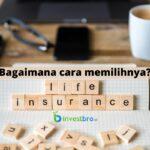 cara memilih asuransi jiwa
