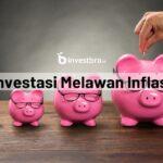 investasi melawan inflasi