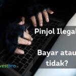 Pinjol Ilegal, Bayar atau tidak