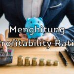 Menghitung Profitability Ratio