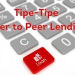 Tipe-Tipe Peer to Peer Lending