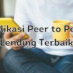 Aplikasi Peer to Peer Lending Terbaik